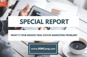 What's Your Biggest Real Estate Marketing Problem?